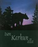 Ison karhun alla - © Antti Leinonen